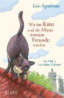 Cover-Bild zu Wie der Kater und die Maus trotzdem Freunde wurden (eBook) von Sepúlveda, Luis