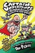 Cover-Bild zu Pilkey, Dav: Captain Underpants and the Revolting Revenge of the Radioactive Robo-Boxers