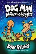 Cover-Bild zu Pilkey, Dav: Dog Man 10: Mothering Heights