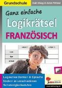 Cover-Bild zu Ganz einfache Logikrätsel Französisch (eBook) von Deeg, Gabriele
