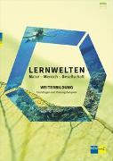 Cover-Bild zu LERNWELTEN Natur - Mensch - Gesellschaft WEITERBILDUNG von Wilhelm, Markus (Hrsg.)