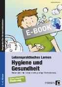 Cover-Bild zu Lebenspraktisches Lernen: Hygiene und Gesundheit (eBook) von Kremer, Gabriele