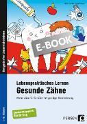 Cover-Bild zu Lebenspraktisches Lernen: Gesunde Zähne (eBook) von Löffler, Ulrike