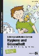 Cover-Bild zu Lebenspraktisches Lernen: Hygiene und Gesundheit von Kremer, Gabriele