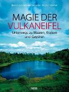 Cover-Bild zu Magie der Vulkaneifel (eBook) von Steinicke, Bernd