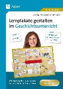 Cover-Bild zu Lernplakate gestalten im Geschichtsunterricht 5-6 von Piur, Felicitas