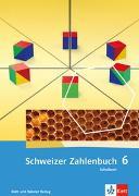 Cover-Bild zu Schweizer Zahlenbuch 6 von Affolter, Walter