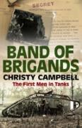 Cover-Bild zu Band of Brigands: The First Men in Tanks (eBook) von Campbell, Christy