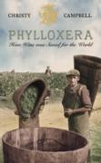 Cover-Bild zu Phylloxera: How Wine was Saved for the World (eBook) von Campbell, Christy