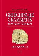 Cover-Bild zu Griechische Grammatik zum Neuen Testament (eBook) von Siebenthal, Heinrich von