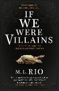 Cover-Bild zu Rio, M. L.: If We Were Villains (eBook)