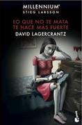 Cover-Bild zu Lo que no te mata te hace más fuerte von Lagercrantz, David