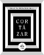 Cover-Bild zu Que cada cosa cruel sea tú que vuelves / May You Return to My Life with Every Misfortune von Cortazar, Julio
