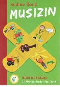 Cover-Bild zu Musizin, Liederheft - Musizin von Bond, Andrew