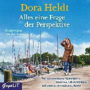 Cover-Bild zu Alles eine Frage der Perspektive (Audio Download) von Heldt, Dora