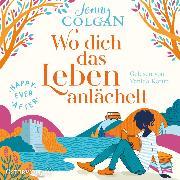 Cover-Bild zu Happy Ever After - Wo dich das Leben anlächelt (Audio Download) von Colgan, Jenny
