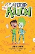 Cover-Bild zu Mian, Zanib: My Friend the Alien: A Bloomsbury Reader (eBook)