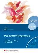 Cover-Bild zu Pädagogik / Psychologie / Pädagogik/Psychologie für die Berufliche Oberschule - Ausgabe Bayern von Altenthan, Sophia
