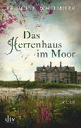 Cover-Bild zu Whitmore, Felicity: Das Herrenhaus im Moor