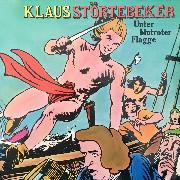 Cover-Bild zu Klaus Störtebeker, Unter blutroter Flagge (Audio Download) von Halver, Konrad