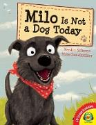Cover-Bild zu Schoene, Kerstin: Milo is Not a Dog Today (eBook)