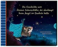 Cover-Bild zu Bohlmann, Sabine: Der kleine Siebenschläfer 5: Die Geschichte vom kleinen Siebenschläfer, der überhaupt keine Angst im Dunkeln hatte