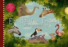 Cover-Bild zu Schoene, Kerstin: Ein Haufen Freunde: Alle Geschichten