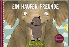 Cover-Bild zu Schoene, Kerstin: Ein Haufen Freunde: Ein Haufen Freunde
