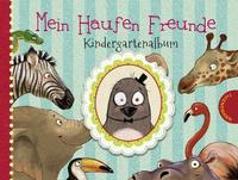 Cover-Bild zu Schoene, Kerstin: Ein Haufen Freunde: Mein Haufen Freunde - Kindergartenalbum