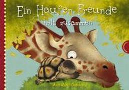 Cover-Bild zu Schoene, Kerstin: Ein Haufen Freunde: Ein Haufen Freunde hält zusammen