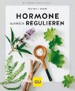 Cover-Bild zu Hormone natürlich regulieren von Heepen, Günther H.