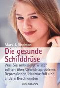 Cover-Bild zu Die gesunde Schilddrüse von Shomon, Mary J.