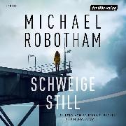 Cover-Bild zu Schweige still (Audio Download) von Robotham, Michael