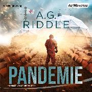 Cover-Bild zu Pandemie - Die Extinction-Serie 1 (Audio Download) von Riddle, A. G.