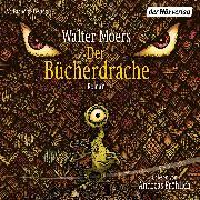 Cover-Bild zu Der Bücherdrache (Audio Download) von Moers, Walter