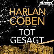 Cover-Bild zu Totgesagt (Audio Download) von Coben, Harlan