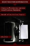 Cover-Bild zu American Playwriting and the Anti-Political Prejudice: Twentieth- And Twenty-First-Century Perspectives von Pressley, N.