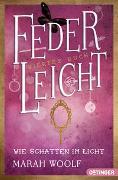 Cover-Bild zu Woolf, Marah: FederLeicht 4. Wie Schatten im Licht