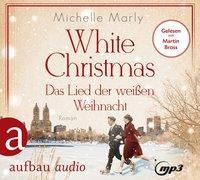 Cover-Bild zu White Christmas - Das Lied der weißen Weihnacht von Marly, Michelle