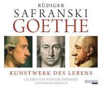 Cover-Bild zu Goethe. Kunstwerk des Lebens von Safranski, Rüdiger
