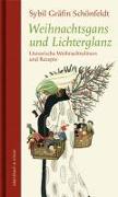 Cover-Bild zu Gräfin Schönfeldt, Sybil (Hrsg.): Weihnachtsgans und Lichterglanz