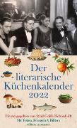 Cover-Bild zu Schönfeldt, Sybil Gräfin (Hrsg.): Der literarische Küchenkalender 2022