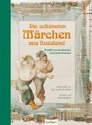 Cover-Bild zu Schönfeldt, Sybil Gräfin: Die schönsten Märchen aus Russland