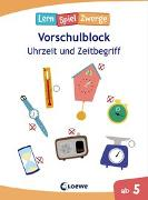 Cover-Bild zu Die neuen Lernspielzwerge - Uhrzeit und Zeitbegriff von Loewe Lernen und Rätseln (Hrsg.)