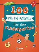 Cover-Bild zu 100 Mal- und Denkspiele für den Kindergarten von Loewe Lernen und Rätseln (Hrsg.)
