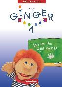 Cover-Bild zu Ginger, Lehr- und Lernmaterial für den früh beginnenden Englischunterricht, Zu allen Ausgaben 2003, Band 1: 3. Schuljahr, Writing Book, Mit Lösungsheft von Hollbrügge, Birgit