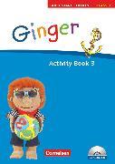 Cover-Bild zu Ginger, Lehr- und Lernmaterial für den früh beginnenden Englischunterricht, Early Start Edition - Ausgabe 2008, Band 3: 3. Schuljahr, Activity Book mit Lieder-/Text-CD (Kurzfassung) von Hollbrügge, Birgit