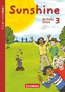 Cover-Bild zu Sunshine, Englisch ab Klasse 3 - Allgemeine Ausgabe 2015, 3. Schuljahr, Activity Book, Mit Audio-CD, Minibildkarten und Faltbox von Beattie, Tanja