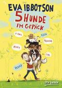Cover-Bild zu Fünf Hunde im Gepäck von Ibbotson, Eva