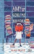 Cover-Bild zu Gratz, Alan: Amy und die geheime Bibliothek
